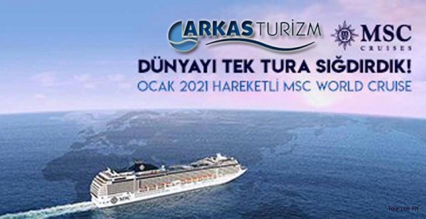 Dünyayı Arkas Turizm farkıyla MSC World Cruise ile keşfedin!