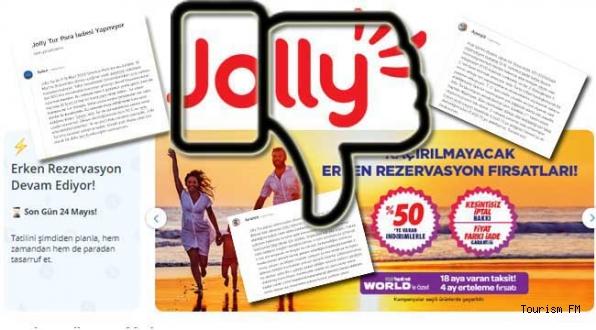 Jolly Tur'da müşteri mağduriyetleri tavan yaptı!